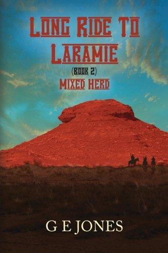 Long Ride To Laramie (book 2) Mixed Herd -