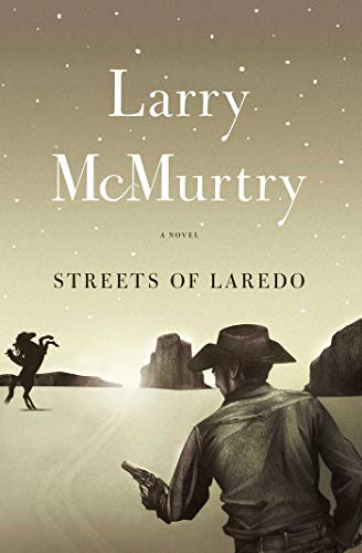 Streets Of Laredo: A Novel (lonesome Dove Book 2) por Larry Mcmurtry epub
