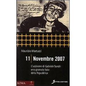 11 novembre 2007. L'uccisione di Gabriele Sandri u