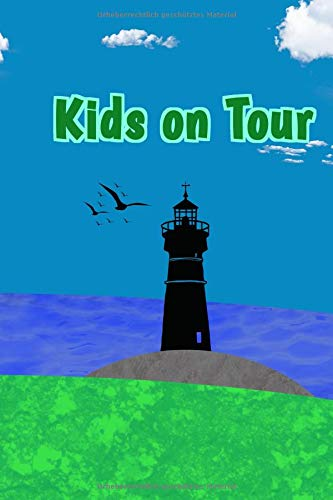 "Kids On Tour: Reisetagebuch für Kinder I Motiv: Leuchtturm Sommer I 6 x 9 "" I 41 Seiten ca. A5 I Softcover"