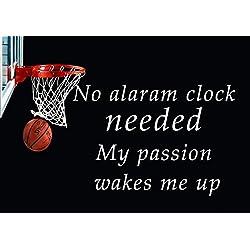 3Baloncesto no necesita reloj de Alaram mi pasión me despierta de motivación inspirado vida amorosa cita palabras Belive determinación mejor Color fotos única impresión A4cartel laminado