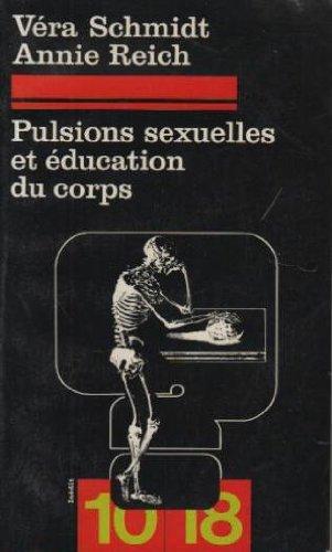 Pulsions sexuelles et education du corps