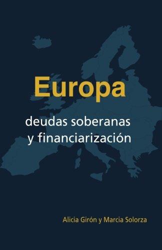 Europa, deudas soberanas y financiarizacion