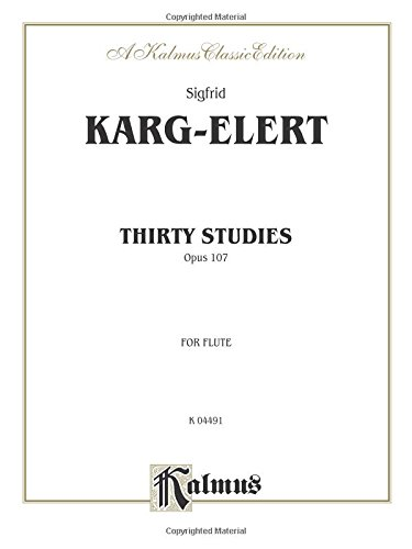 Thirty Studies Opus 107: For Flute