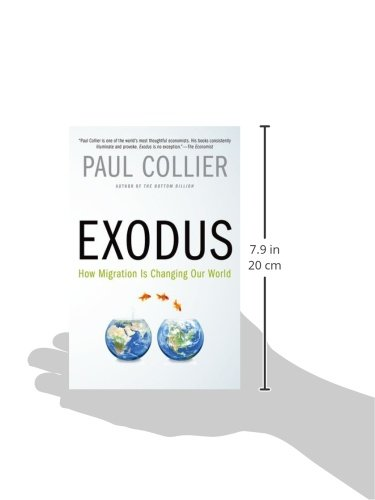 how our world is changing Exodus: how migration is changing our world [paul collier] on amazoncom free shipping on qualifying offers it is one of the most pressing and controversial questions of our time -- vehemently debated, steeped in ideology.
