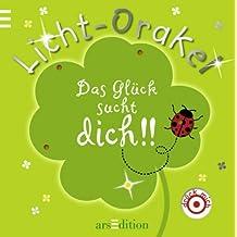 Licht-Orakel: Das Glück sucht dich!