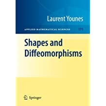 Shapes and Diffeomorphisms (Applied Mathematical Sciences)