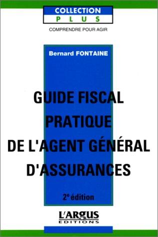 Guide fiscal pratique de l'agent général d'assurance