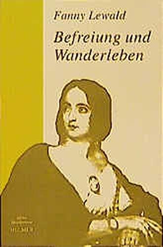 Meine Lebensgeschichte, 3 Bde., Bd.3, Befreiung und Wanderleben