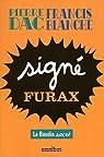Signé Furax par Dac