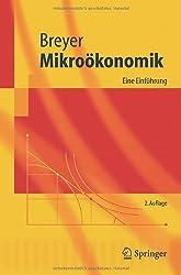 Mikroökonomik: Eine Einführung: Eine Einfuhrung (Springer-Lehrbuch)