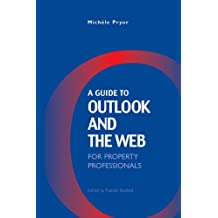 A Guide to Outlook and the Web for Property Professionals