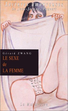 Le Sexe de la femme par Gérard Zwang
