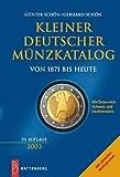 Kleiner Deutscher Münzkatalog von 1871 bis heute. Mit Österreich, Schweiz und Liechtenstein