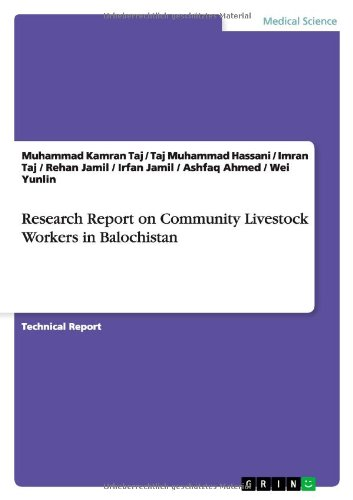 Research Report on Community Livestock Workers in Balochistan por Muhammad Kamran Taj