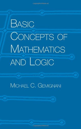 Basic Concepts of Maths and Logic (Dover Books on Mathematics)