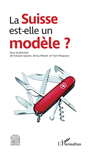 La Suisse est-elle un modèle ? (Perspectives organisationnelles) par François Garçon