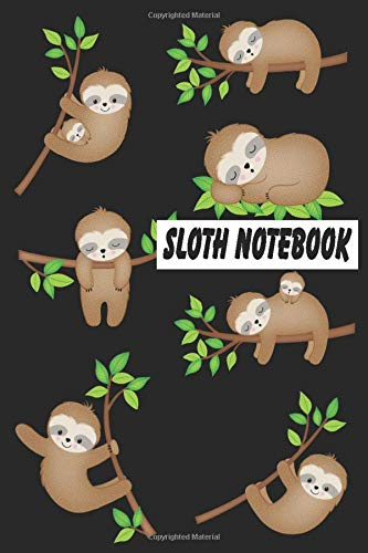 Sloth Notebook: Gift for Sloths Lovers, Notepad 6