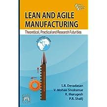 Lean and Agile Manufacturing