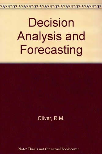 Decision Analysis and Forecasting