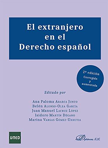 El extranjero en el Derecho español. por Marina Vargas Gómez-Urrutia