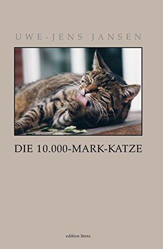 Die 10.000-Mark-Katze (edition litera)