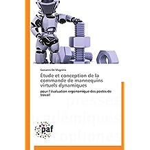 Étude et conception de la commande de mannequins virtuels dynamiques (Omn.Pres.Franc.)