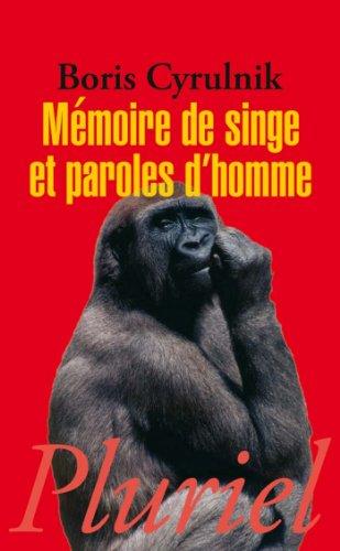 Mémoire de singe et paroles d'homme (Pluriel) por Boris Cyrulnik