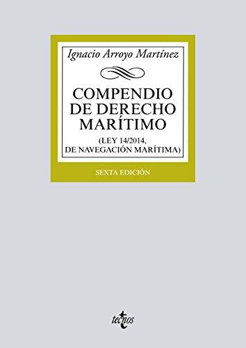 Compendio de Derecho Marítimo: (Ley 14/2014, de Navegación ...