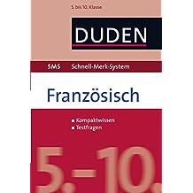 SMS Französisch - 5.-10. Klasse (Duden SMS - Schnell-Merk-System)