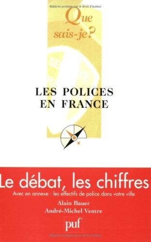 Les Polices en France : Le Débat, les chiffres