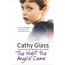 The Night the Angels Came by Cathy Glass (2011-09-15)