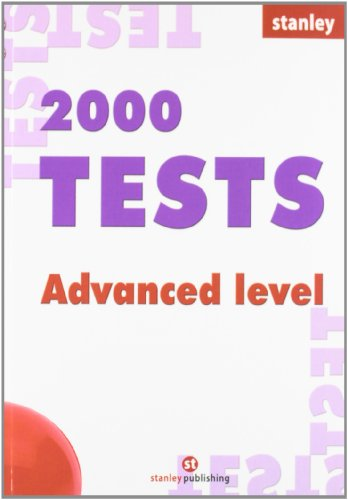 Two thousand tests advanced