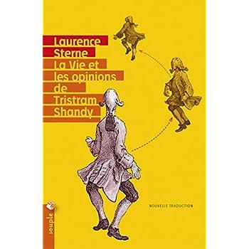 La Vie et les opinions de Tristram Shandy (Nouvelle traduction)