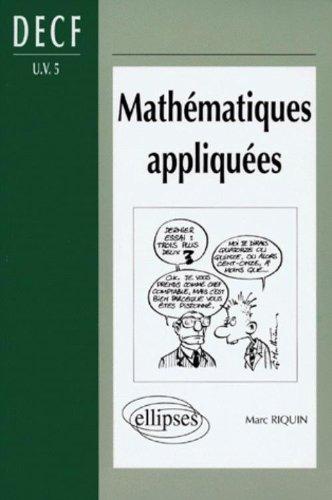 Mathématiques appliquées : DECF (U.V. n°5) (DESCF-MSTCF-MSG)