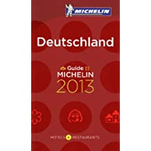 Guide MICHELIN Deutschland 2013 (Michelin Red Guide Deutschland (Germany): Hotels & Restaurants (Ger)