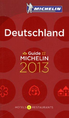 Deutschland 2013 Michelin Guide (Michelin Guides)