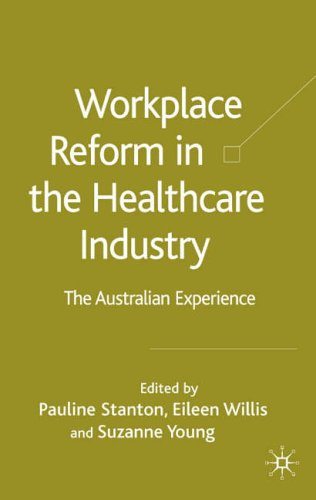 workplace-reform-in-the-healthcare-industry-the-australian-experience