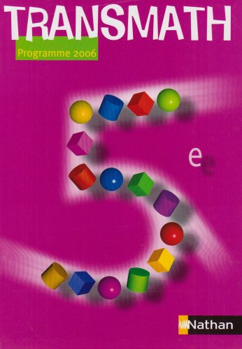 Math 5e : Programme 2006 par Joël Malaval, Denise Courbon, Collectif
