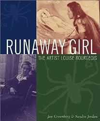Runaway Girl : The Artist Louise Bourgeois (Bccb Blue Ribbon Nonfiction Book Award (Awards))