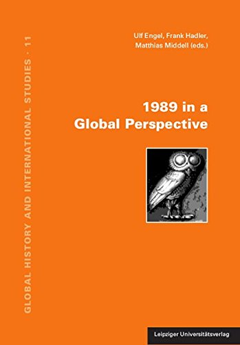 1989 in a Global Perspective (Global History and International Studies)
