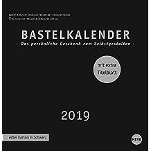Bastelkalender schwarz groß - Kalender 2019