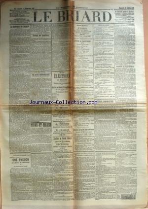 BRIARD (LE) [No 58] du 31/07/1907 - LE DEGREVEMENT DES CAMPAGNES PAR CAMILLE PELLETAN - CONSEIL DES MINISTRES - LE REPOS HEBDOMADAIRE DU DIMANCHE MIDI AU LUNDI MIDI - SEINE-ET-MARNE - PONTS ET CHAUSSEES - SERVICE DE LA NAVIGATION - POUR LES RECEVEURS BURALISTES - BREVET SUPERIEUR - LES ELECTIONS DU DIMANCHE - COULOMMIERS - COURRIER DE ROZOY-EN-BRIE - FONTENAY-TRESIGNY - BERNAY - LA HOUSSAYE - COURRIER DE REBAIS - ETAT CIVIL DE REBAIS - UNE PASSION - MADEMOISELLE FLORE PAR XAVI
