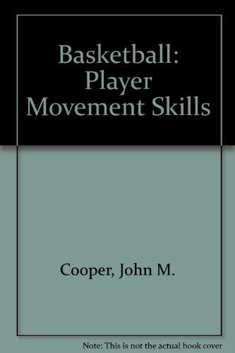 Basketball: Player Movement Skills