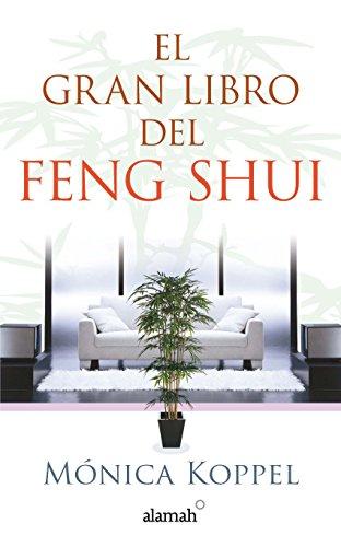 El gran libro del Feng Shui por Mónica Koppel