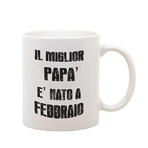 T-shirteria tazza mug in ceramica festa del papà - il miglior papà è nato a febbraio - idea regalo
