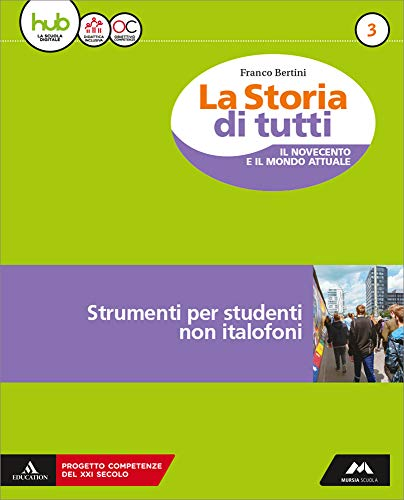 La storia di tutti. Volume per stranieri. Per la Scuola media. Con e-book. Con espansione online: 3