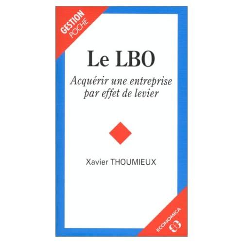 Le LBO : Acquérir une entreprise par effet de levier