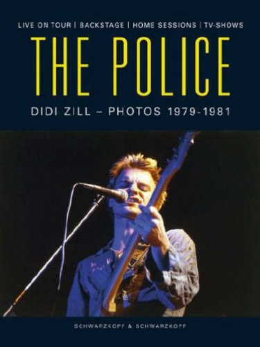 The Police - Photos von 1979 bis 1981. Live on tour/Backstage/TV-Shows/Home Sessions