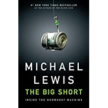 (The Big Short: Inside the Doomsday Machine) By Lewis, Michael (Author) Hardcover on 15-Sep-2010